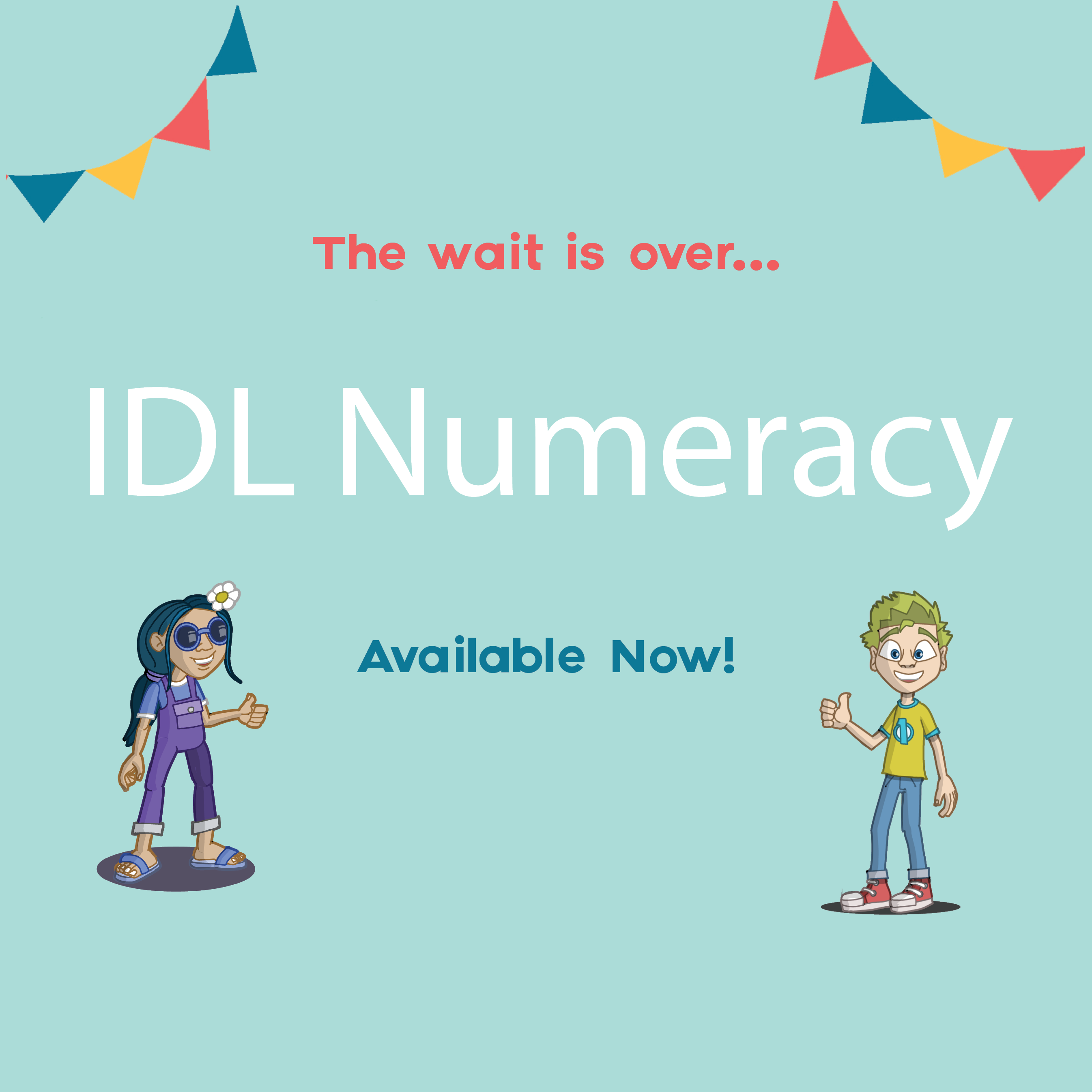 The wait is over! IDL Numeracy is here